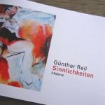 """actual catalogue """"Sinnlichkeiten"""" from the exhibition sensuel paintings – Günther Reil at Galerie Versen, Kunst der Gegenwart (art contemporain)"""