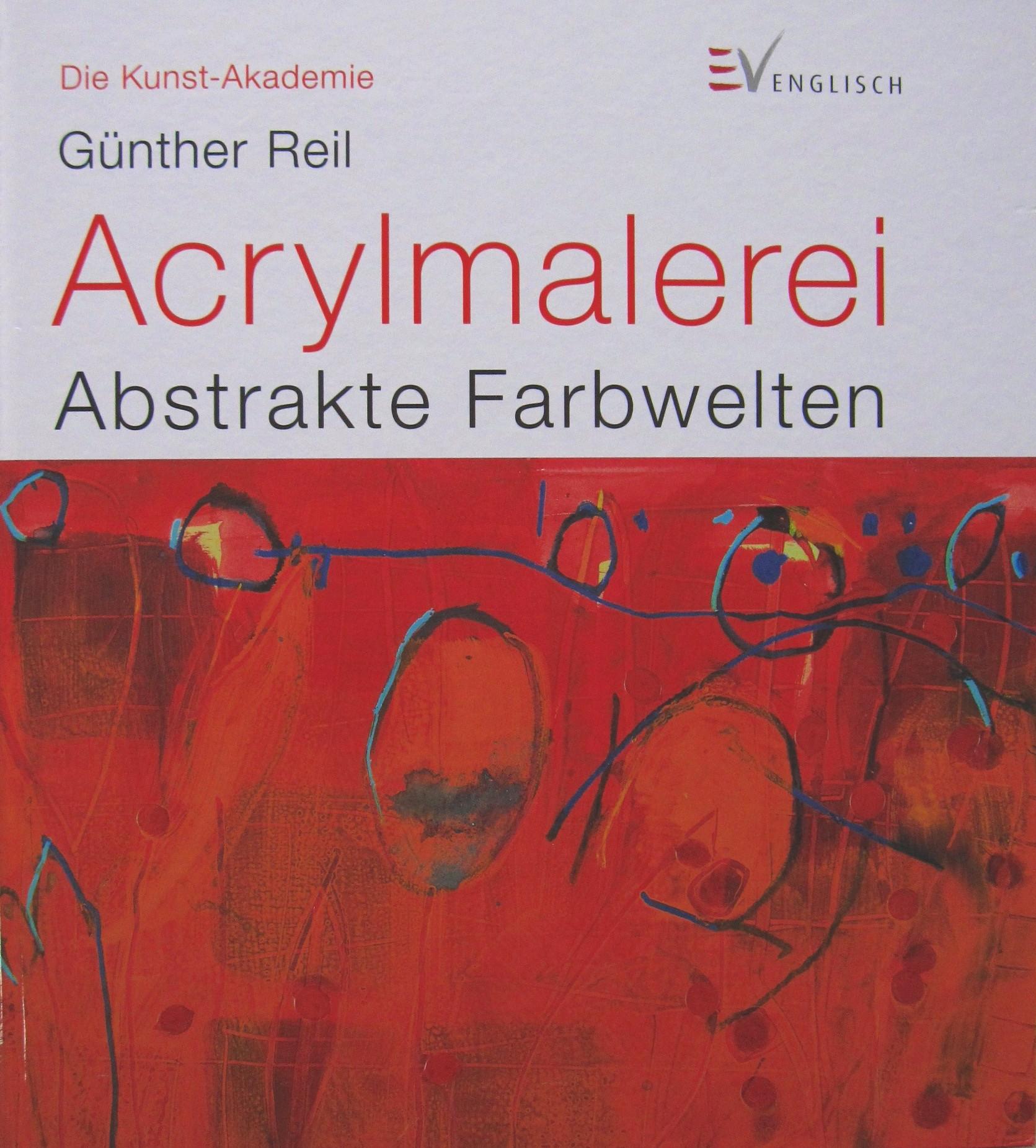 Img 2524 acrylmalerei abstrakte farbwelten g nther reil - Acrylmalerei ideen ...